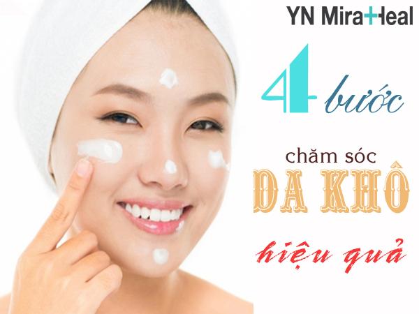 Làn da bị khô cần tuân thủ quá trình chăm sóc cẩn thận